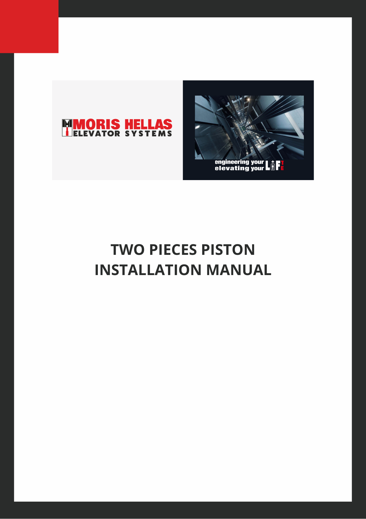 TWO PIECES PISTON INSTALLATION MANUAL